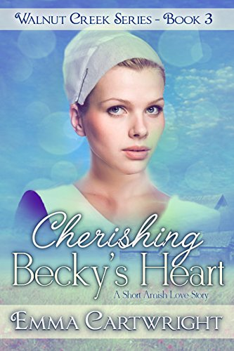 Cherishing Becky's Heart (Walnut Creek Series Book 3) (English Edition)