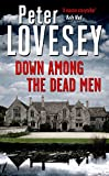 Front cover for the book Down Among the Dead Men by Peter Lovesey