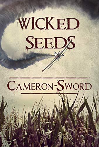 Wicked Seeds (English Edition) par [Sword, Cameron]