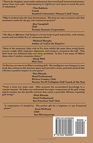 The Keys to the Effortless Golf Swing - New Edition for LEFTIES Only!: Curing Your Hit Impulse in Seven Simple Lessons: Volume 3 (Golf Instruction for Beginner and Intermediate Golfers Book)