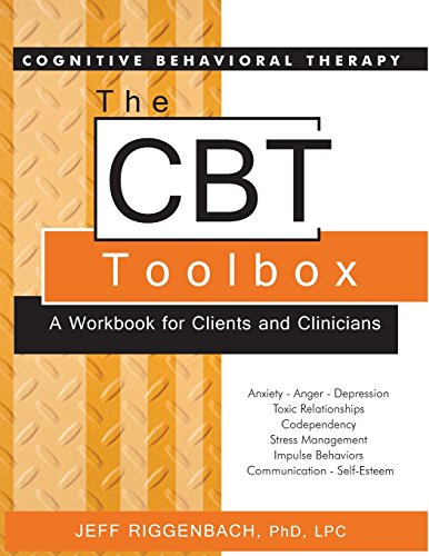 The CBT Toolbox: A Workbook for Clients and Clinicians por Jeff Riggenbach