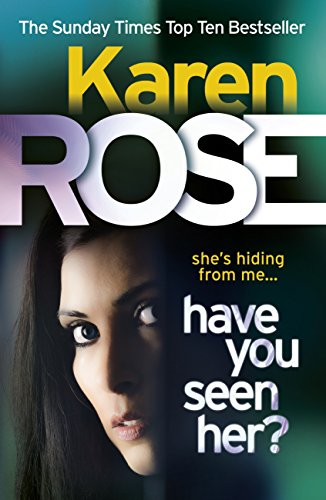 Have You Seen Her? (The Raleigh Series) (English Edition)