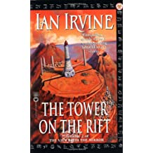 The Tower on the Rift (The View from the Mirror Quartet, Band 2)