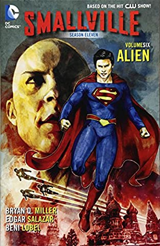Smallville Season 11 Vol. 6: Alien.