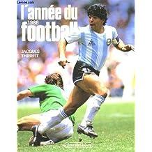 L'annee du football. 1986.
