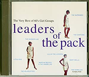 Leaders of the Pack: the Very Best of 60's Girl Groups