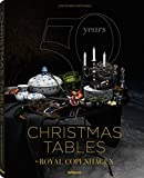Scarica Libro 50 years of Christmas tables by Royal Copenhagen Ediz illustrata (PDF,EPUB,MOBI) Online Italiano Gratis