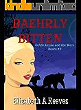 Baehrly Bitten (Goldie Locke and the Were Bears #2) (English Edition)