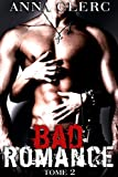 bad romance tome 2 roman ?rotique adulte bad boy bikers hard new romance adulte