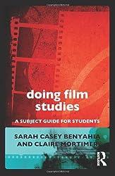 Doing Film Studies (Doing... Series)