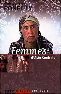 Femmes d'Asie centrale par Christophe de Pontfilly