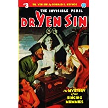Dr. Yen Sin #3: The Mystery of the Singing Mummies: Volume 3