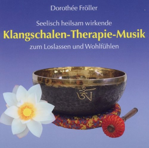 Klangschalen-Therapie-Musik, Audio-CD