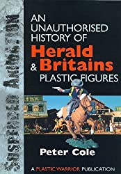 Suspended Animation: Unauthorised History of Herald and Britain's Plastic Figures