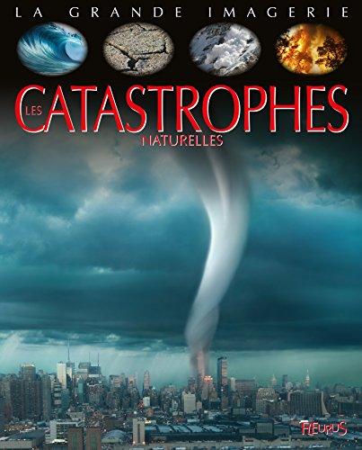 Les catastrophes naturelles par Cathy Franco