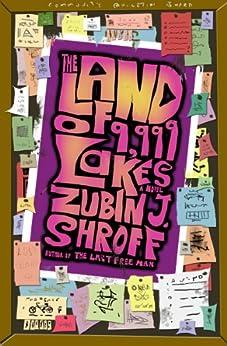 The Land of 9,999 Lakes (English Edition) par [Shroff, Zubin J.]