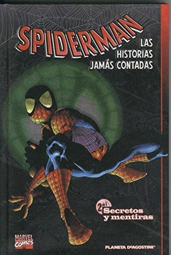 Spiderman Las historias jamas contadas libro numero 2: Secretos y mentiras
