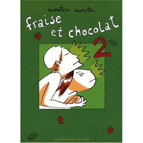 Fraise et chocolat : Tome 2