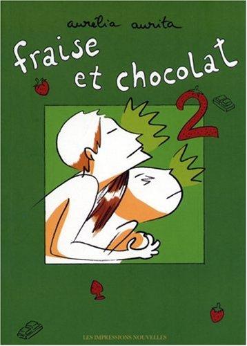 Fraise Et Chocolat Vol.2