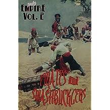 Pirates & Swashbucklers: Volume 2