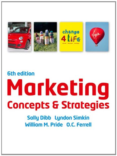 Marketing Concepts & Strategies, w. CourseMate and eBook Access Card (Marketing-strategie Ferrell)