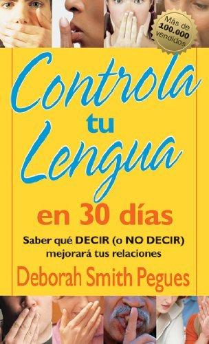 Controla tu lengua en 30 dias: 30 Days to Taming Your Tongue (Spanish Edition)