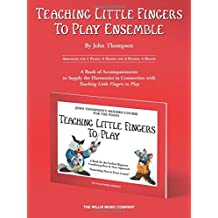 Teaching Little Fingers to Play Ensemble: Optional Accompaniments for the Tlf Method (Teaching Little Fingers to Play Supplementary Series)