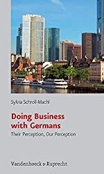 Doing Business with Germans. Their Perception, Our Perception
