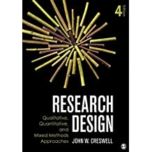 [Research Design: Qualitative, Quantitative, and Mixed Methods Approaches] (By: John W. Creswell) [published: May, 2013]