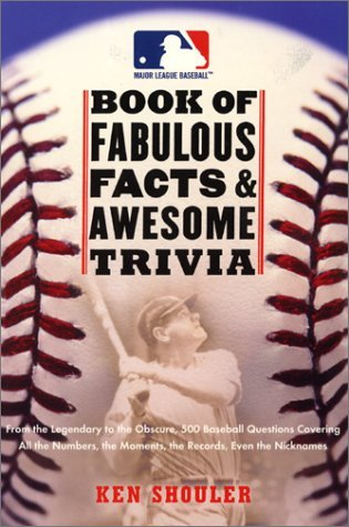 the-major-league-baseball-book-of-fabulous-facts-and-awesome-trivia-from-the-legendary-to-the-obscur