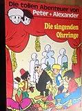 Peter + Alexander 17 - Die singenden Ohrringe (Comic)