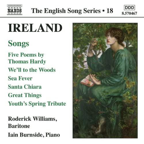 Ireland: 5 Poems / We'Ll To The Woods No More / Sea Fever / Santa Chiara (English Song, Vol. 18)