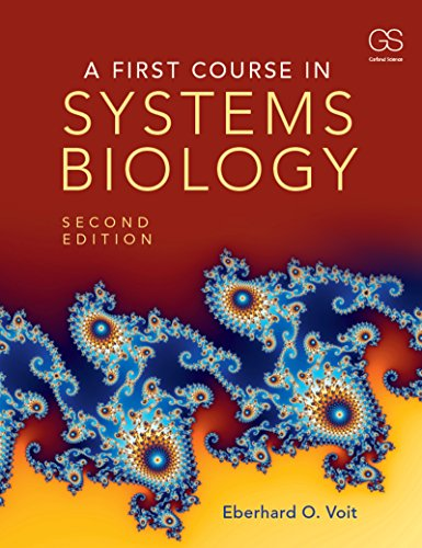 A First Course in Systems Biology (English Edition)
