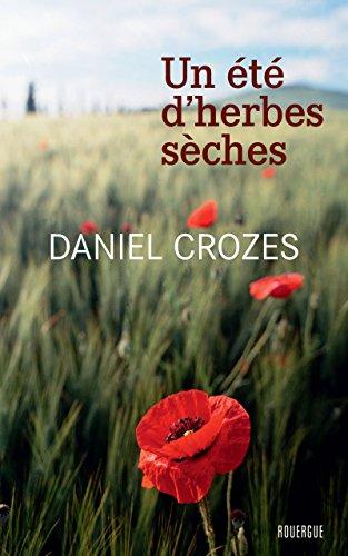 Un été d'herbes sèches - Daniel Crozes sur Bookys