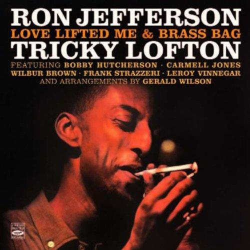 Ron Jefferson & Tricky Lofton. Love Lifted Me / Brass Bag
