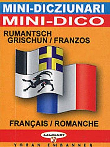 Minidictionnaire franais-romanche et romanche-franais