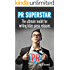 PR Superstar - the ultimate toolkit for writing killer press releases.