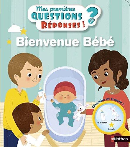 Bienvenue bébé - Mes premières Questions/Réponses - doc dès 3 ans (10) par Christelle Chatel