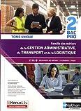 Famille des métiers de la Gestion administrative du Transport de la Logistique - 2de Bac Pro Gestion Administrative du Transport et de la Logistique...
