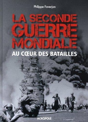 la-seconde-guerre-mondiale-au-coeur-des-batailles