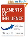 Elements of Influence: The Art of Get...