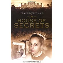 House of Secrets (SWALLOWCLIFFE HALL)
