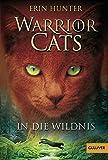 Warrior Cats ..01. In die Wildnis