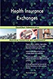 Health Insurance Exchanges: QuickStart Administration