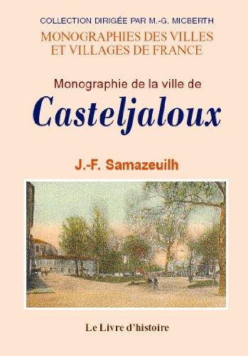Casteljaloux (Monographie de la Ville de) par J.-F. Samazeuilh