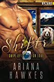 Shiftr: Swipe Left for Love (Ryzard): BBW Bear Shifter Romance (Hope Valley BBW Dating App Romance Book 9) (English Edition)