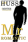 Mr. Romantic: A Mister Standalone (The Mister Series Book 2)