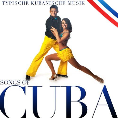 Songs of Cuba, Typische kubani...