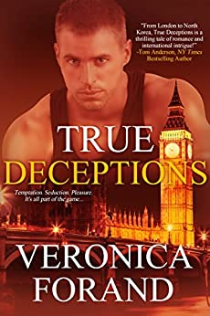 True Deceptions (True Lies) by [Forand, Veronica]
