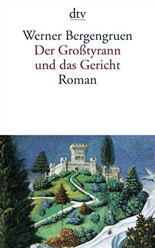 Geschichte Renaissance Kostüm - Der Großtyrann und das Gericht: Roman